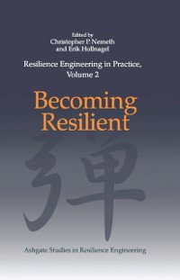 Cover Resilience Engineering in Practice, Volume 2