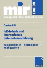 Cover IuK-Technik und internationale Unternehmensfuhrung