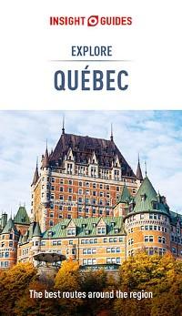 Cover Insight Guides Explore Quebec (Travel Guide eBook)
