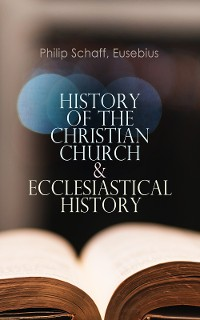 Cover History of the Christian Church & Ecclesiastical History