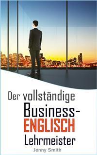Cover Der vollständige Business-Englisch Lehrmeister