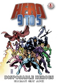 Cover Hero 9 to 5: Disposable Heroes