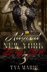 Cover Adored By A New York Drug Lord 3
