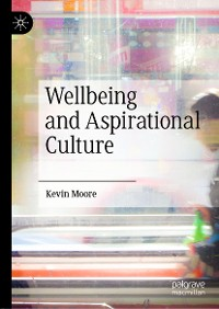Cover Wellbeing and Aspirational Culture