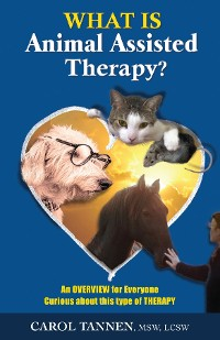 Cover WHAT IS ANIMAL ASSISTED THERAPY?