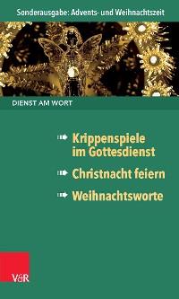 Cover Dienst am Wort Sonderausgabe Advents- und Weihnachtszeit