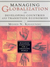 Cover Managing Globalization in Developing Countries and Transition Economies