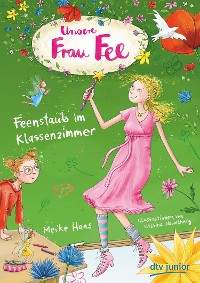 Cover Unsere Frau Fee – Feenstaub im Klassenzimmer