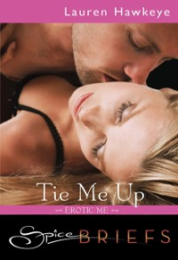 Cover Tie Me Up (Mills & Boon Spice Briefs)