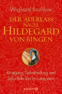 Cover Der Aderlass nach Hildegard von Bingen