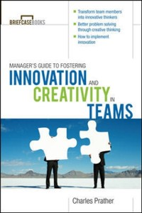 Cover Manager's Guide to Fostering Innovation and Creativity in Teams