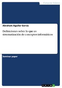 Cover Definiciones sobre lo que es sistematización de conceptos informáticos