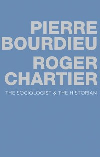 Cover The Sociologist and the Historian