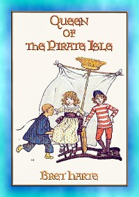 Cover QUEEN OF THE PIRATE ISLE - A Children's Adventure Story