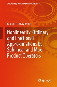 Cover Nonlinearity: Ordinary and Fractional Approximations by Sublinear and Max-Product Operators