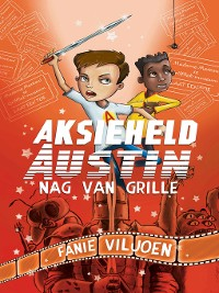 Cover Aksieheld Austin (2): Nag van grille