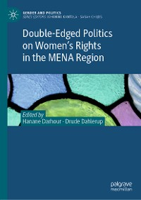 Cover Double-Edged Politics on Women's Rights in the MENA Region