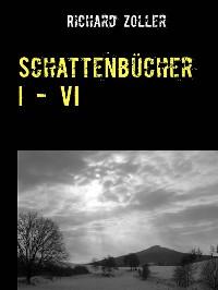 Cover Schattenbücher I - VI
