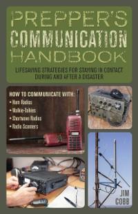 Cover Prepper's Communication Handbook