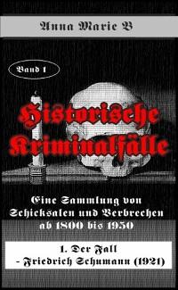 Cover Eine Sammlung von Schicksalen und Verbrechen ab 1800 bis 1950