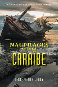 Cover Naufrages Dans La Caraïbe