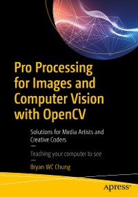 Cover Pro Processing for Images and Computer Vision with OpenCV