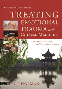 Cover Treating Emotional Trauma with Chinese Medicine