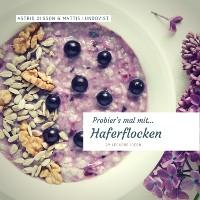 Cover Probier's mal mit...Haferflocken