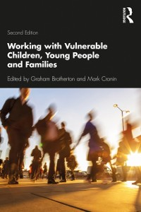Cover Working with Vulnerable Children, Young People and Families
