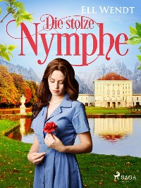 Cover Die stolze Nymphe