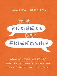 Cover The Business of Friendship