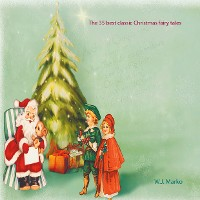Cover The 35 best classic Christmas fairy tales