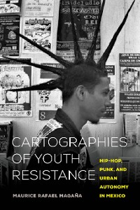 Cover Cartographies of Youth Resistance