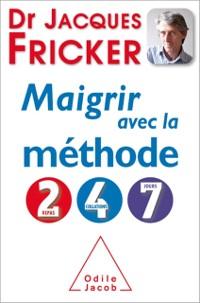 Cover Maigrir avec la methode 2-4-7