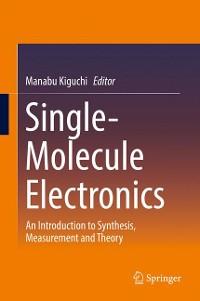 Cover Single-Molecule Electronics