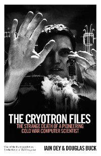 Cover The Cryotron Files