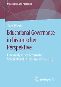 Cover Educational Governance in historischer Perspektive