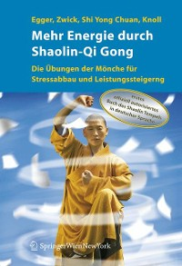 Cover Mehr Energie durch Shaolin-Qi Gong