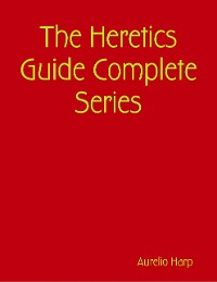 Cover The Heretics Guide Complete Series