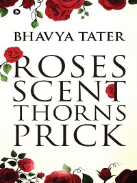 Cover Roses Scent Thorns Prick