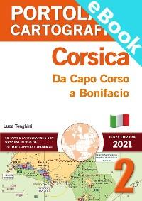 Cover PORTOLANO CARTOGRAFICO 2 CORSICA. Da Capo Corso a Bonifacio