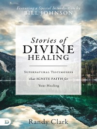Cover Stories of Divine Healing