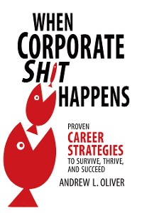 Cover When Corporate Sh*T Happens