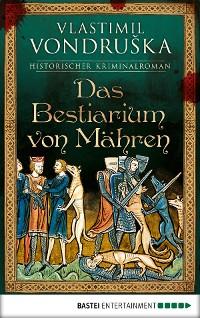 Cover Das Bestiarium von Mähren