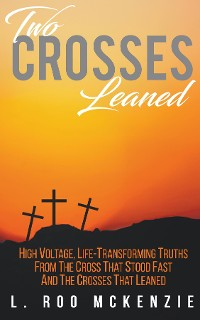Cover Two Crosses Leaned