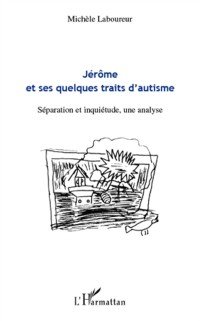 Cover JerOme et ses quelques traits d'autisme - separation et inqu