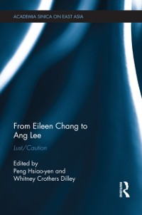Cover From Eileen Chang to Ang Lee