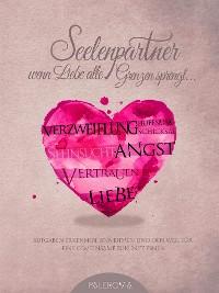 Cover Seelenpartner - wenn Liebe alle Grenzen sprengt