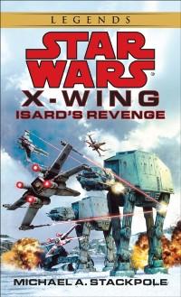Cover Isard's Revenge: Star Wars Legends (X-Wing)