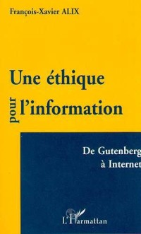 Cover UNE ETHIQUE POUR L'INFORMATION